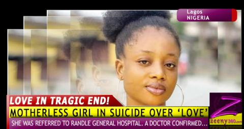 HOW A MOTHERLESS GIRL'S 'LOVE' ENDED IN SUICIDE - BOYFRIEND