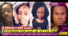 REASON 6 YEAR OLD WAS SHOT BY MUM'S BOYFRIEND! MUM & GRANNY ALSO KILLED