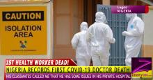 JUST IN: Nigeria Records First Covid-19 Health worker death!