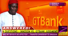 THE INNOSON GTBANK 'TAKE OVER' - FOUR (4) QUESTIONS ANSWERED