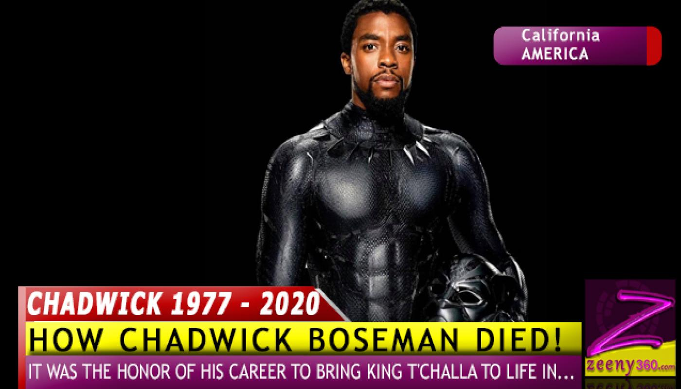 HOW BLACK PATHER'S CHADWICK BOSEMAN DIED [PICTURES]