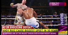HOW ANTHONY JOSHUA SUFFERED BIGGEST BOXING SHOCK IN 30 YEARS BY ANDY RUIZ!