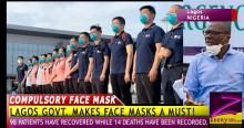LAGOS STATE:  WEAR FACE MASK OR FACE THE MUSIC!